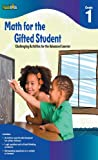 Math for the Gifted Student: Challenging Activities for the Advanced Learner, Grade 1 (FlashKids series)