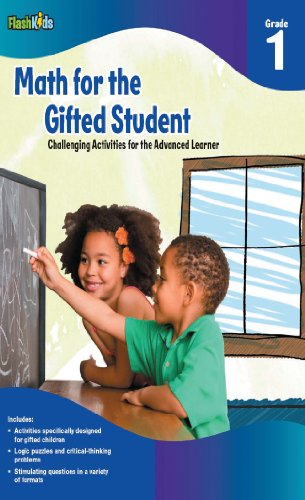 Math for the Gifted Student Grade 1 (For the Gifted Student), Flash Kids Editors