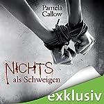 Nichts als Schweigen (Kate Lange 2) | Pamela Callow