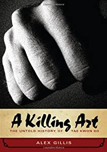"Cover of ""A Killing Art: The Untold Histo..."