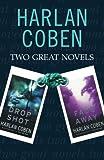 "Harlan Coben: Two Great Novels: ""Drop Shot"" / ""Fade Away"""