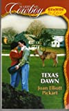 Texas Dawn (Marry Me, Cowboy: Rawhide & Lace #28) (0373653379) by Joan Elliott Pickart