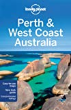 Perth and West Coast Australia: Regional Guide (Lonely Planet)