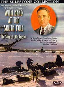 Amazon.com: With Byrd at the South Pole: The Story of ...