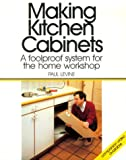 Making Kitchen Cabinets: A Foolproof System for the Home Workshop (Fine Homebuilding DVD Workshop)