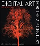 cover of Digital Art for the 21st Century : Renderosity