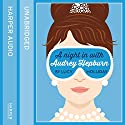 A Night in with Audrey Hepburn Audiobook by Lucy Holliday Narrated by Anna Parker-Naples
