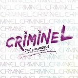 Criminel (feat. Indila)