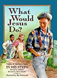 img - for What Would Jesus Do? book / textbook / text book