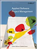 Applied Software Project Management (0596009488) by Andrew Stellman