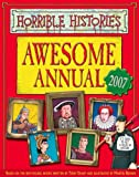 Awesome Annual 2007 (Horrible Histories) (0439943205) by Terry Deary