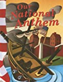 img - for Our National Anthem (American Symbols) book / textbook / text book