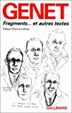Fragments-- et autres textes (French Edition) (2070719499) by Genet, Jean