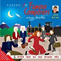 Famous Composers Audiobook by Darren Henley Narrated by Aled Jones