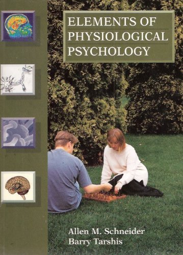 Elements of Physiological Psychology PDF