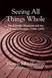 Seeing All Things Whole: The Scientific Mysticism and Art of Kagawa Toyohiko (1888-1960)