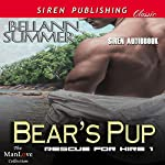 Bear's Pup: Rescue for Hire, Book 1 | Bellann Summer