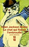 Le chat qui flairait l'embrouille