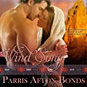Wind Song (       UNABRIDGED) by Parris Afton Bonds Narrated by Martin Gollery