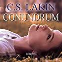 Conundrum Audiobook by C. S. Lakin Narrated by Sandy Vernon