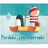Perdido y encontrado (Spanish Edition) ~ Oliver Jeffers