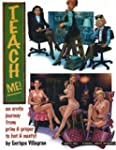 Teach Me: v. 1: An Erotic Journey fro...