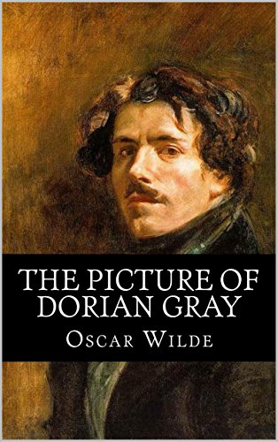 Oscar Wilde - The Picture of Dorian Gray (Illustrated) (English Edition)