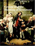 Greuze and the Painting of Sentiment