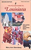 img - for Pelican Guide to Louisiana, The (Pelican Guide Series) book / textbook / text book