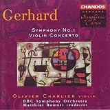 Gerhard: Symphony No. 1 / Violin Concerto