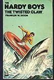 The Twisted Claw (Armada) Franklin W. Dixon