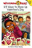 img - for Willimena Rules! Rule Book #5: 23 Ways to Mess Up Valentine's Day (No. 5) book / textbook / text book