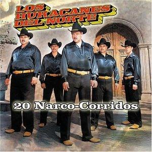 Los Huracanes Del Norte - 20 Narco-Corridos - Zortam Music