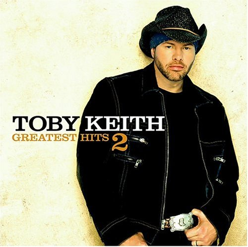 Toby Keith - Toby Keith, Greatest Hits 2 - Zortam Music