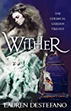 Lauren DeStefano Wither (The Chemical Garden, Book 1)