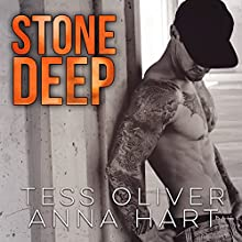 Stone Deep: Stone Brothers Series #3 (       UNABRIDGED) by Tess Oliver, Anna Hart Narrated by Christian Fox, Lucy Rivers