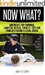 Now What?: America's Top Criminal Law...
