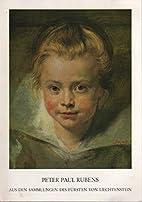 Peter Paul Rubens. Aus Den Sammlungen Des…