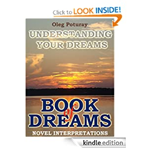 The Book of Dreams - Novel Interpretations of Dreams