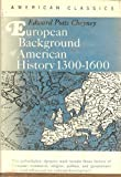 img - for European background of American history, 1300-1600 (American classics) book / textbook / text book