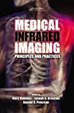 img - for Medical Infrared Imaging: Principles and Practices book / textbook / text book