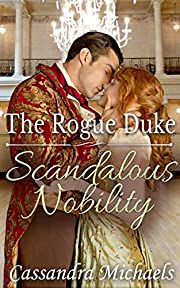 REGENCY ROMANCE: Victorian Romance: The Rogue Duke (19th Century Duke Historical Romance) (Scandalous Nobility Medieval Aristocracy Short Stories)