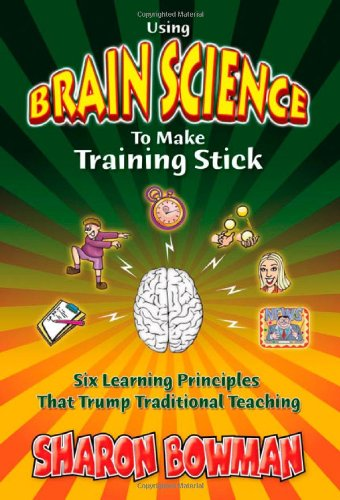 Using Brain Science To Make Training Stick (Make To Stick compare prices)