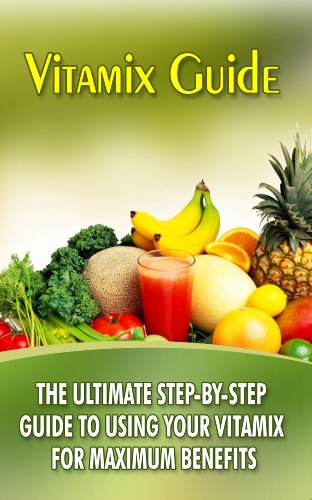 Vita Mix Recipe Book