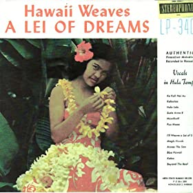 Hawaii Weaves a Lei of Dreams