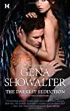 The Darkest Seduction (Lords of the Underworld) Gena Showalter