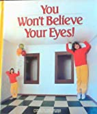 You Won't Believe Your Eyes (Book for World…