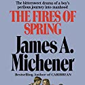 The Fires of Spring: A Novel (       UNABRIDGED) by James A. Michener Narrated by Larry McKeever