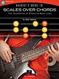 img - for Bassist's Guide to Scales Over Chords: The Foundation of Effective Bass Lines book / textbook / text book