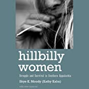 Hillbilly Women | [Skye K. Moody]